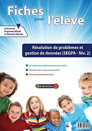 9782362460180: Résolution de problèmes et gestion de données SEGPA Niveau 2 : Fiches pour l'élève