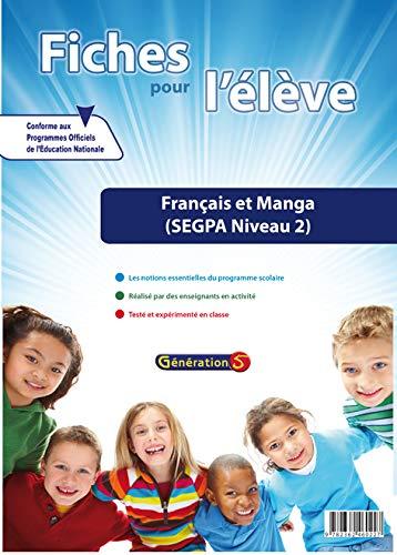 9782362460227: Français et manga SEGPA niveau 2 : Fiches pour l'élève