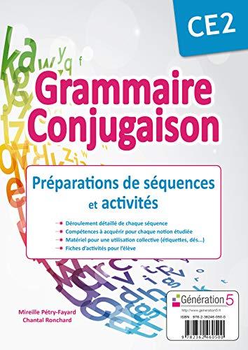 9782362460500: Grammaire, conjugaison CE2 : Préparation de séquences et activités