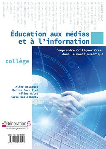 9782362460524: Education aux Medias et a l'Information