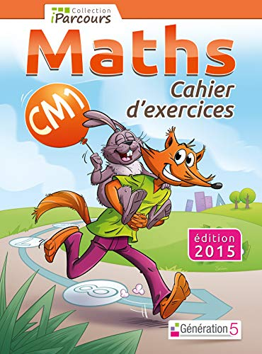 9782362461255: Cahier d'exercices iParcours maths CM1