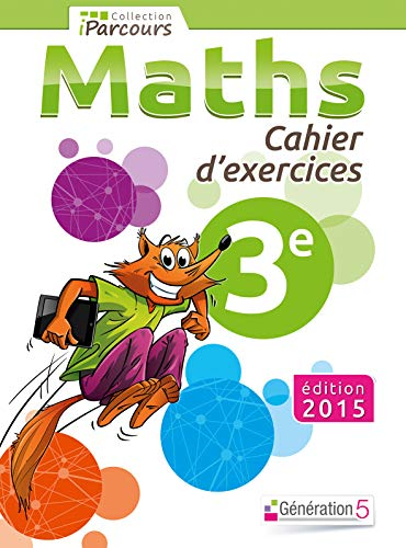 9782362461309: Cahier d'Exercices Iparcours Maths 3e