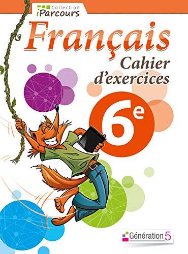 9782362461316: Français 6e : Cahier d'exercices