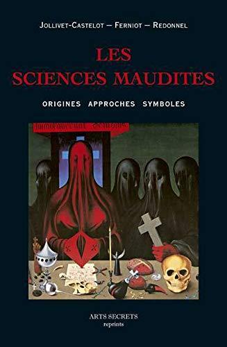 9782362480119: Les sciences maudites : Origines, approches, symboles