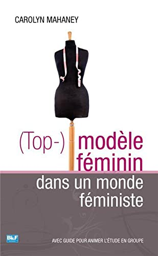 9782362491221: (Top-)modèle féminin dans un monde féministe