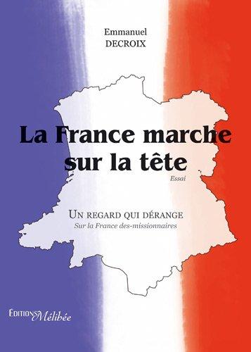 9782362521195: La France Marche Sur la Tete