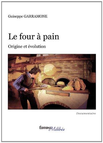 9782362521294: Le four à pain - Origine et évolution