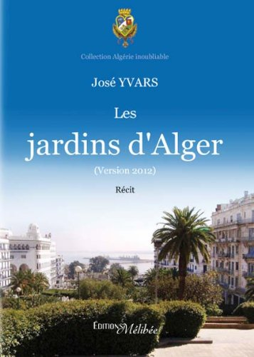 9782362521454: Les Jardins d Alger (French Edition)