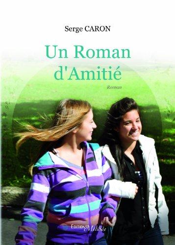 9782362522703: Un Roman d'Amitié