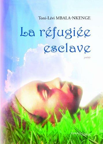 9782362522819: La r�fugi�e esclave