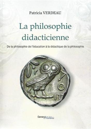 9782362523175: La philosophie didacticienne