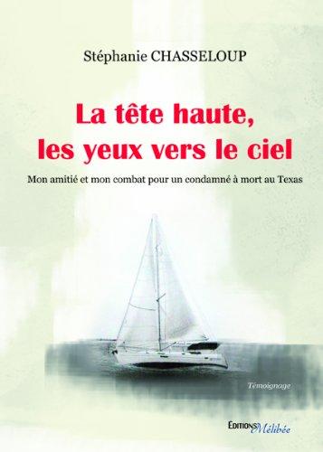 9782362524172: La Tete Haute, les Yeux Vers le Ciel