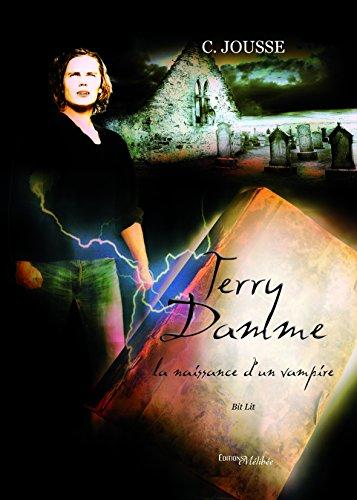 9782362525100: Terry Damme : la Naissance d'un Vampire