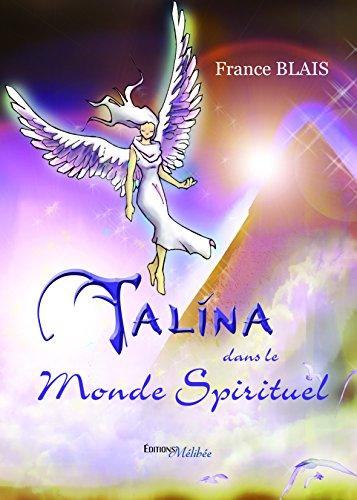 9782362525278: Talina Dans le Monde Spirituel