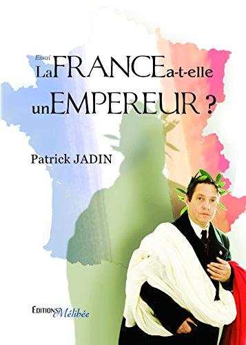 9782362525377: La France a-t-elle un Empereur ?
