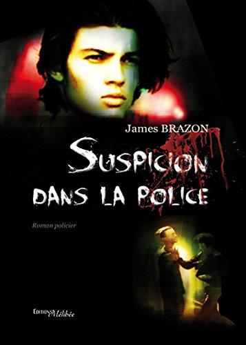 9782362525568: Suspicion Dans la Police