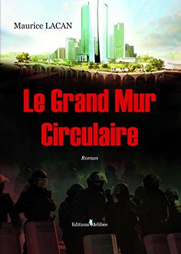 9782362525919: Le Grand Mur Circulaire