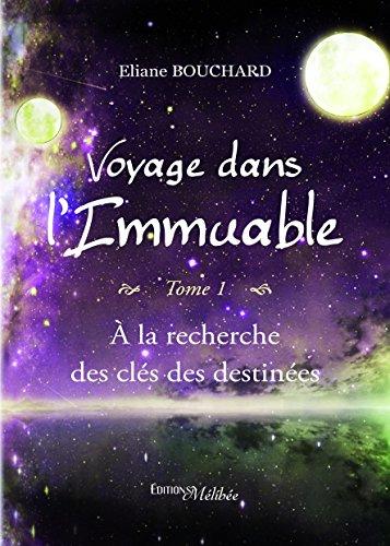9782362527630: Voyage Dans l'Immuable