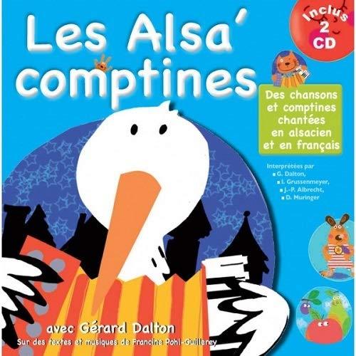 9782362560439: Les Alsa' comptines : Des chansons et comptines chantées en alsacien et en francais (2 CD Inclus)