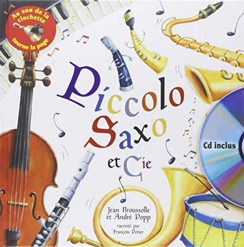 9782362560965: Piccolo Saxo et cie (1CD audio)
