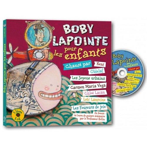 BOBY LAPOINTE POUR LES ENFANTS LIVRE+CD: COLLECTIF