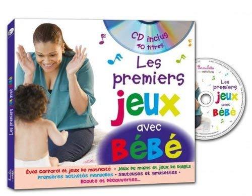 Les premiers jeux avec bebe avec CD audio