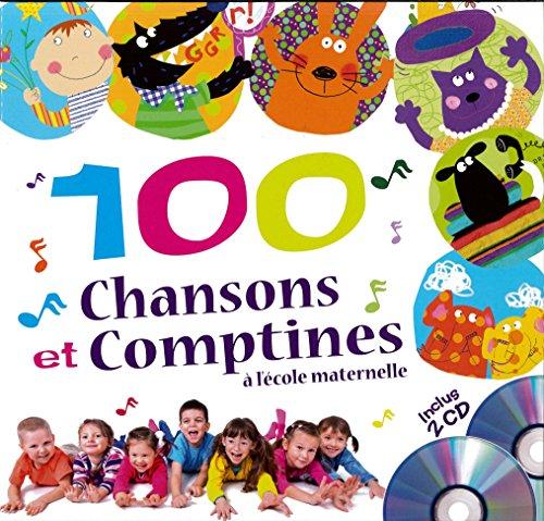 9782362561382: 100 chansons et comptines à l'école maternelle (2CD audio)