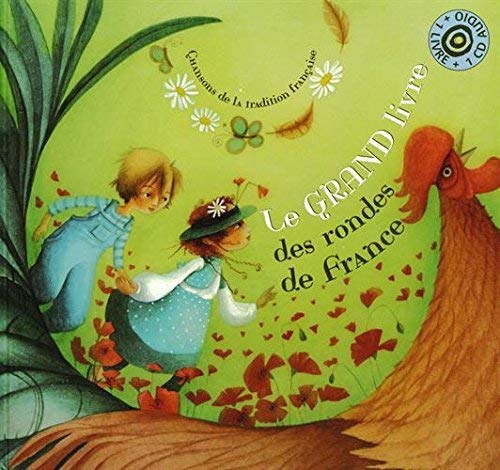 GRAND LIVRE DES RONDES DE FRANCE + CD: COLLECTIF NED