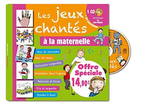 JEUX CHANTES A LA MATERNELLE -LES-: GROSSER A M PARMENTI