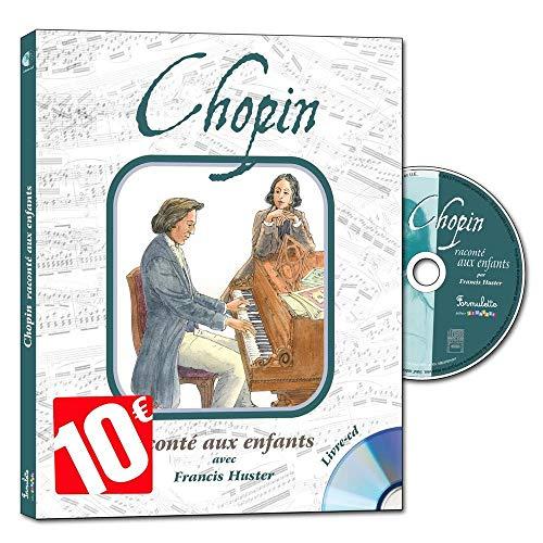 CHOPIN RACONTE AUX ENFANTS: DUHAMEL GEORGES