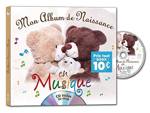 MON ALBUM DE NAISSANCE EN MUSIQUE + CD: COLLECTIF
