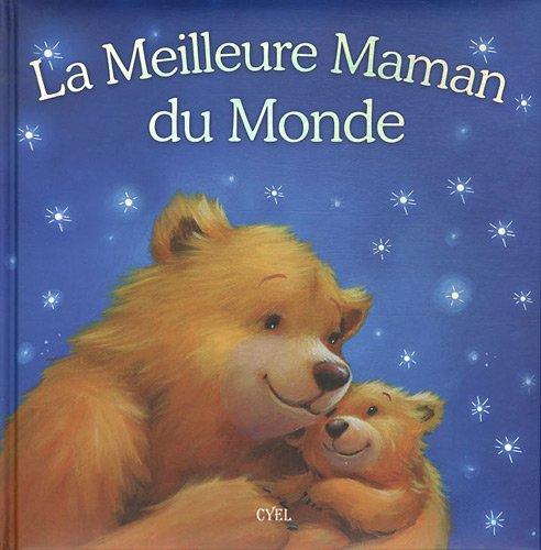 9782362610431: La Meilleure Maman du Monde
