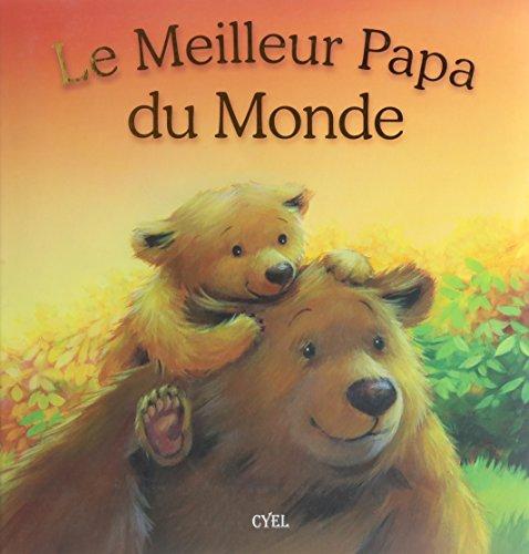 9782362610448: Le Meilleur Papa du Monde