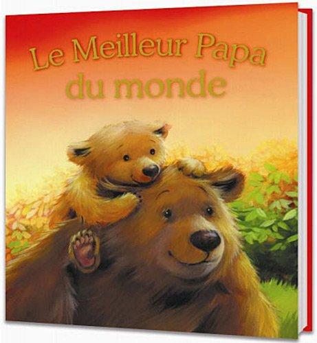 9782362611117: Le meilleur papa du monde