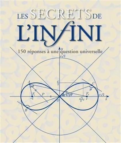 9782362611476: Les secrets de l'infini : 150 réponses à une question universelle