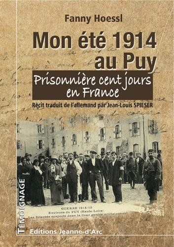 Mon été 1914 au Puy: Jean-Louis SPIESER