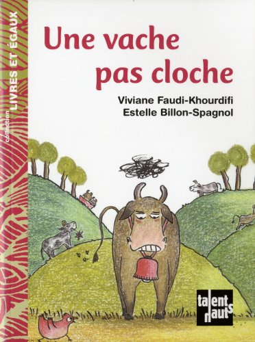 9782362660382: Une Vache Pas Cloche (English and French Edition)