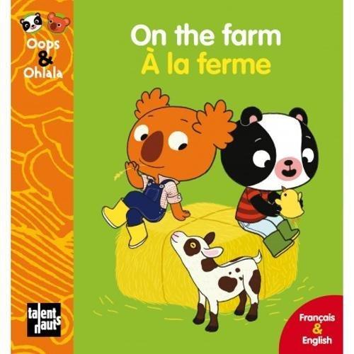 On the Farm - A la ferme: Mellow