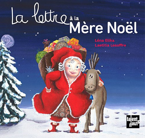 Lettre à la mère Noël (La): Ellka, L�na