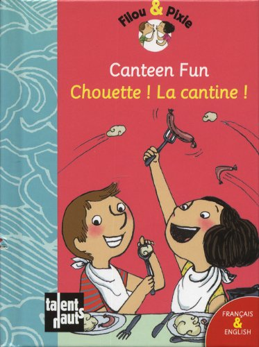 9782362660597: Canteen Fun - Chouette ! La Cantine ! (French Edition)