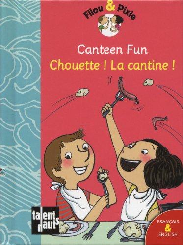 9782362660597: Canteen fun - Chouette ! La cantine !
