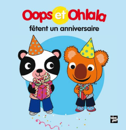 9782362660887: OOPS Et Ohlala Ftent Un Anniversaire (English and French Edition)