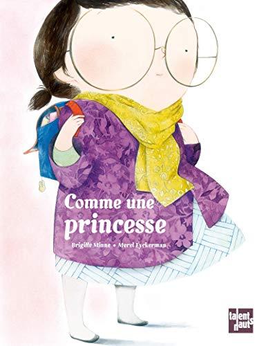 Comme une princesse: Minne, Brigitte