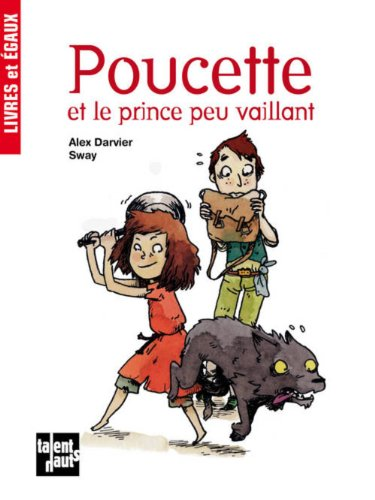 9782362661105: Poucette Et Le Prince Peu Vaillant (English and French Edition)