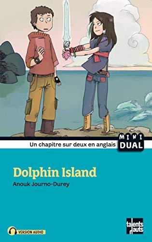 Dolphin Island [nouvelle édition]: Journo-Durey, Anouk