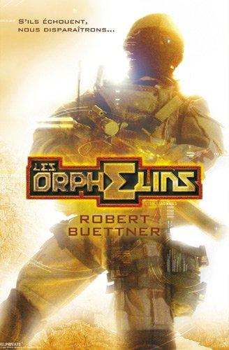 9782362700088: L'Orphelin, Tome 1 : Les Orphelins