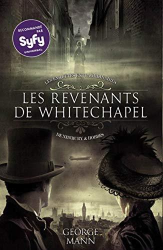 9782362700330: Les enquêtes extraordinaires de Newbury & Hobbes, Tome 1 : Les revenants de Whitechapel