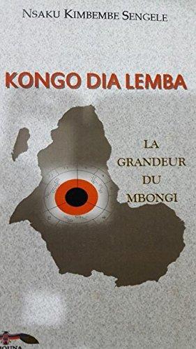 9782362720109: Kongo Dia Lemba. La grandeur du Mbongi