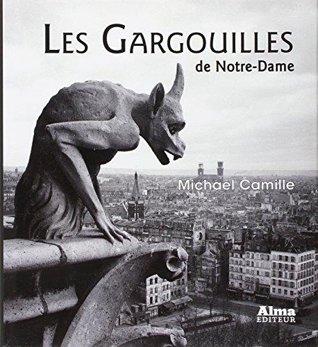 9782362790034: Les Gargouilles de Notre-Dame : Médiévalisme et monstres de la modernité