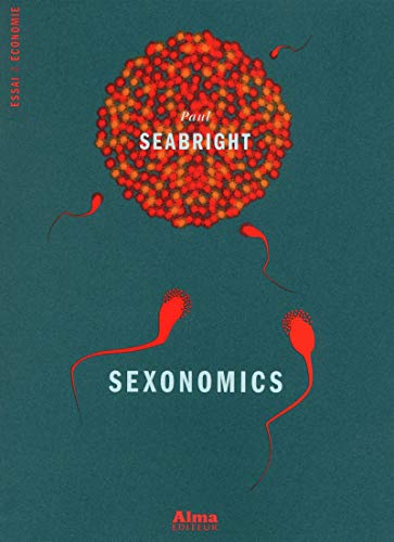 Sexonomics (French Edition): Seabright Paul